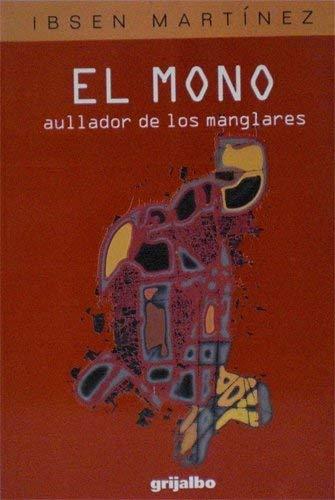 9789802932122: El mono aullador de los manglares (Spanish Edition)