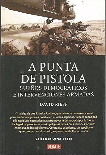 9789802934263: A PUNTA DE PISTOLA