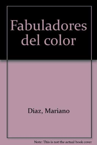 9789803003623: Fabuladores del color (Spanish Edition)