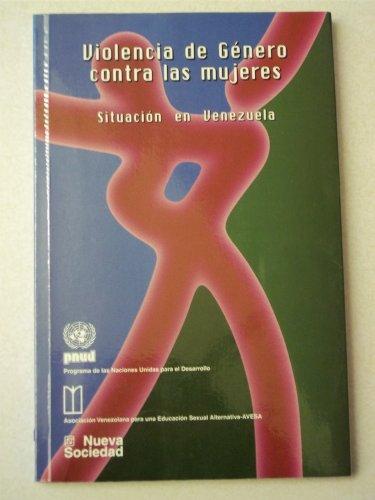Violencia de Genero Contra Las Mujeres: Situacion