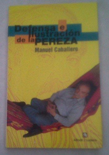 9789803540562: Defensa e ilustración de la pereza (Spanish Edition)