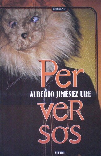 Perversos: Alberto Jimenez Ure