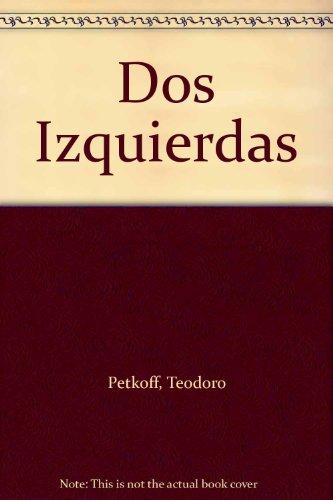 Dos Izquierdas: Petkoff, Teodoro