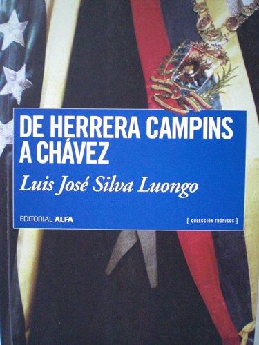 De Herrera Campins a Chávez: Luis José Silva Luongo