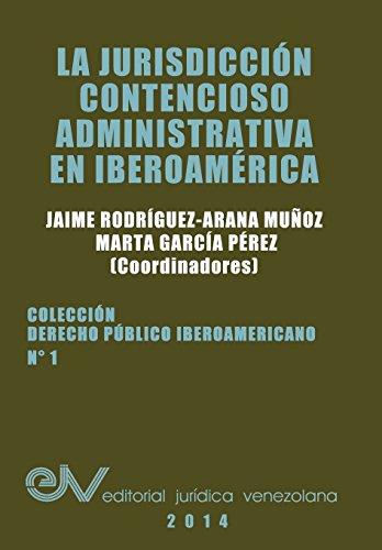 9789803652494: LA JURISDICCION CONTENCIOSO ADMINISTRATIVA EN IBEROAMERICA (Spanish Edition)