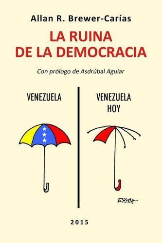 9789803653255: LA RUINA DE LA DEMOCRACIA. (Spanish Edition)