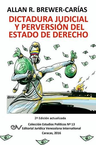 9789803653422: DICTADURA JUDICIAL Y PERVERSION DEL ESTADO DE DERECH0. La Sala Constitucional y la destrucción de la democracia