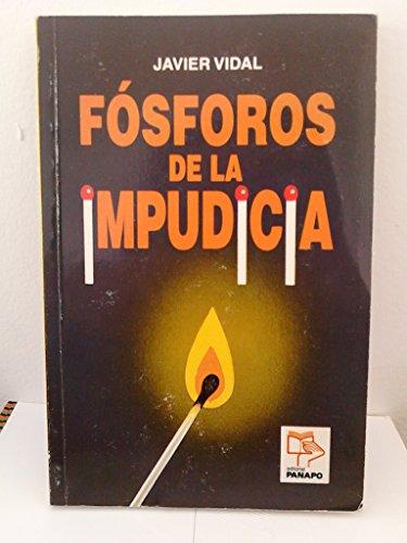 9789803660550: Fósforos de la impudicia (Spanish Edition)