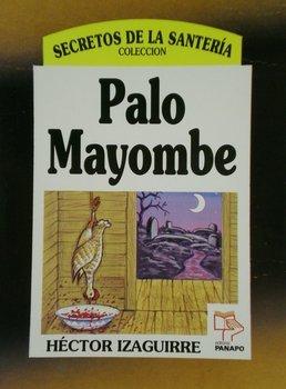 9789803661717: Palo Mayombe (Colección Secretos de la