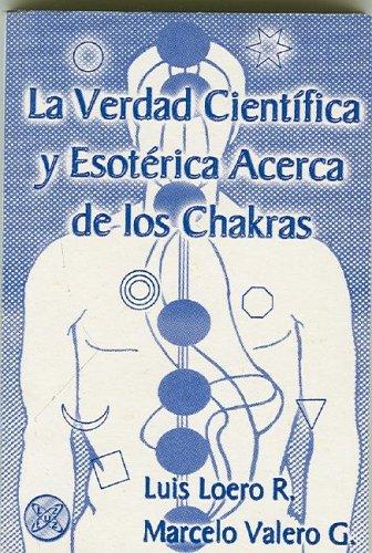 La verdad cientifica y esoterica acerca de: Luis Loero y
