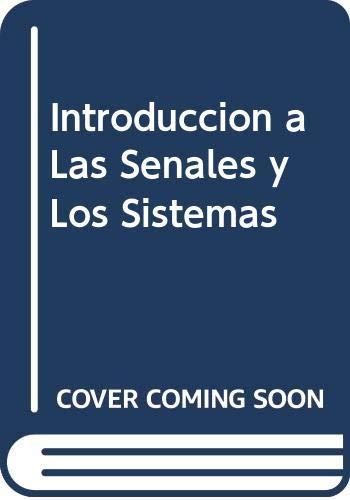 9789803730499: Introduccion a Las Senales y Los Sistemas