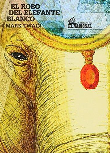 9789803880712: El Robo Del Elefante Blanco (Spanish Edition)