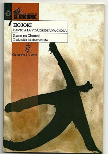 Canto A La Vida Desde Una Choza - Kamo No Chomei (Poesía) - Hojoki: Hojoki