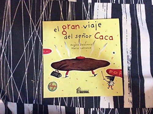 9789803881474: El Gran Viaje Del Senor Caca