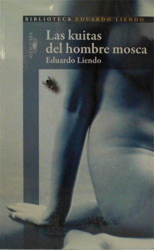 9789803882075: Las Kuitas Del Hombre Mosca
