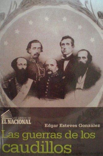 9789803882471: Las Guerras De Los Caudillos