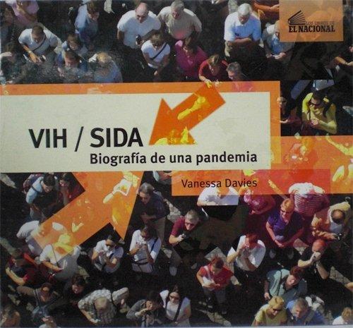 9789803883232: Vih / Sida Biografia De Una Pandemia