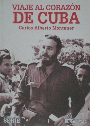 9789803884208: Viaje Al Corazon De Cuba