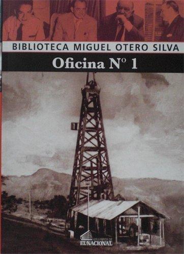 9789803885021: OFICINA No. 1 (COLECCION BIBLIOTECA MIGUEL OTERO SILVA)