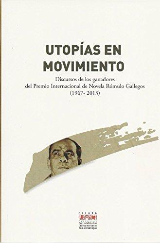 Utopías En Movimiento. Discursos De Los Ganadores: Mario Vargas Llosa,