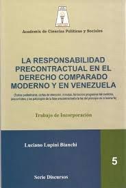 9789804160059: RESPONSABILIDAD PRECONTRACTUAL EN EL DERECHO COMPARADO MODERNO Y EN VENEZUELA, LA