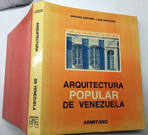 Arquitectura Popular De Venezuela: Gasparini, Graciano -