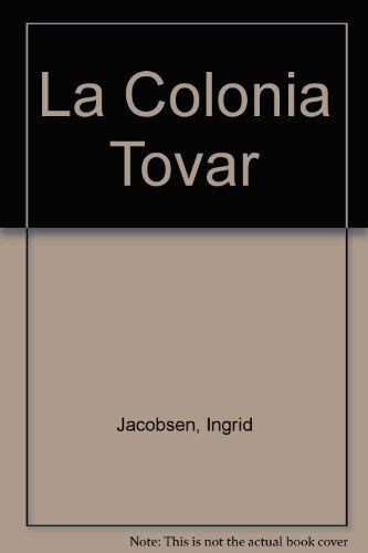 9789806028272: La Colonia Tovar (Spanish Edition)