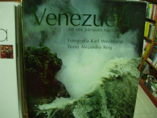 VENEZUELA EN SUS PARQUES NACIONALES: REIG, WEIDMANN &