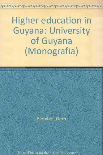 9789806048447: Higher education in Guyana: University of Guyana (Monografia)