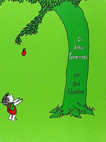 El árbol generoso (9806053443) by Carla Pardo Valle; Shel Silverstein