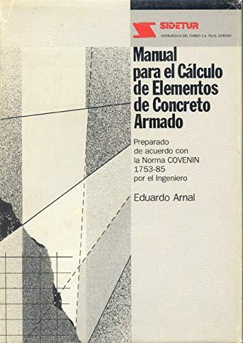 Manual para el c?lculo de elementos de: Eduardo Arnal