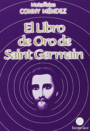 9789806114111: El libro de Oro de Saint Germain (Spanish Edition)