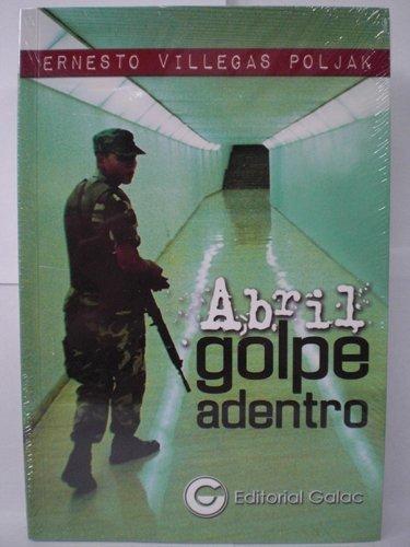 9789806194403: Abril Golpe Adentro