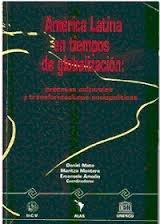 America Latina en tiempos de globalizacion (Spanish Edition)