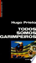 Todos somos garimpeiros (Coleccion Hogueras) (Spanish Edition): Prieto, Hugo