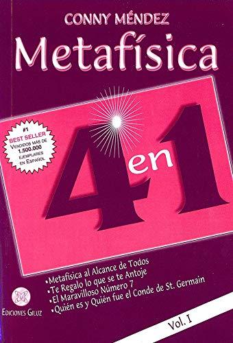 9789806329478: Metafísica 4 en 1: Metafísica al alcance de todos, Te regalo lo que se te antoje, El maravilloso número 7, Quién es y Quién fue el Conde de St. Germain - Volumen I
