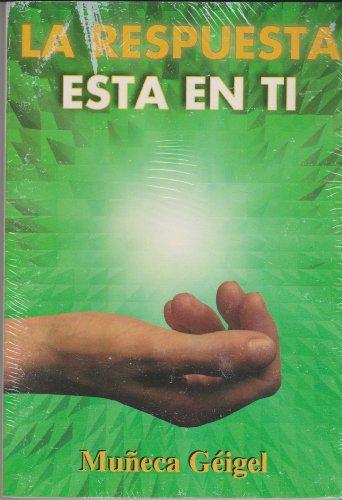 9789806329904: La respuesta está en ti (Spanish Edition)