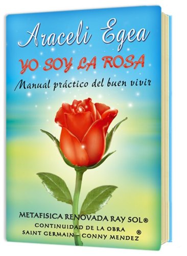 9789806385320: Yo Soy La Rosa (Spanish Edition)