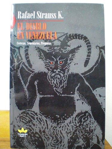 9789806428485: El Diablo En Venezuela. Certezas, Comentarios, Preguntas