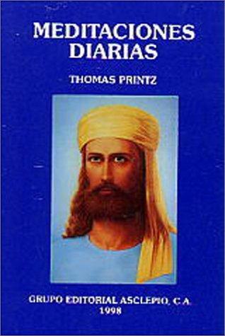 Meditaciones diarias (Spanish Edition): Thomas Printz