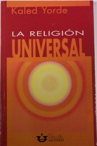 9789806432086: LA RELIGIÓN UNIVERSAL