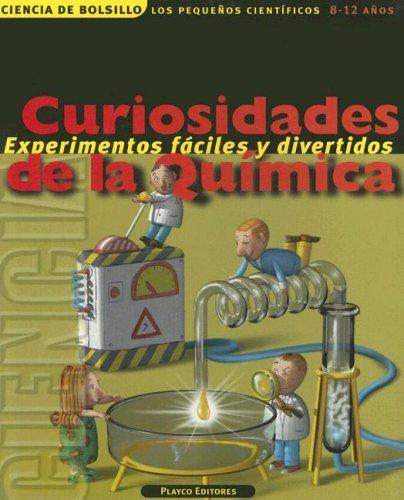 9789806437531: Curiosidades de la Quimica (Ciencia de Bolsillo los Pequenos Cientificos)
