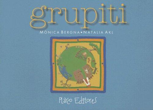 9789806437739: Grupiti (Coleccion Cuentamelo Otra Vez) (Spanish Edition)