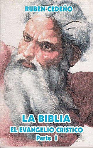 9789806444218: La Biblia El Evangelio Cristico Parte 1