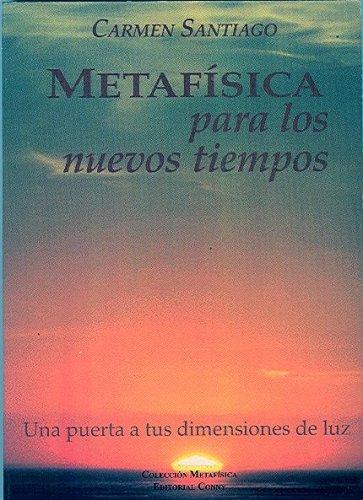 9789806446021: Metafisica Para Los Nuevos Tiempos (Spanish Edition)