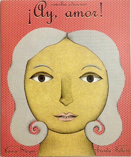 9789806450110: Ay, Amor (Spanish Edition)