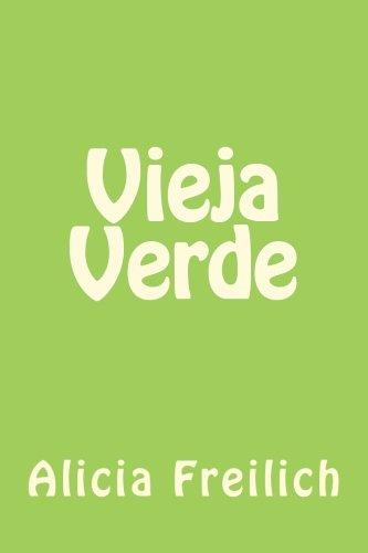 9789806480667: Vieja Verde (Spanish Edition)