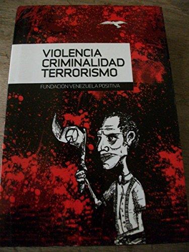 9789806761018: Violencia, criminalidad, terrorismo