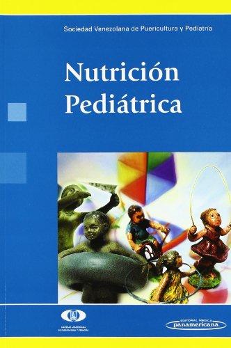 Nutrición pedriatica: Pediatría, Sociedad Venezolana