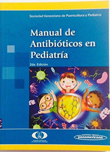 Manual De Antibióticos En Pediatría (2ª Edición): SVPP Sociedad Venezolana